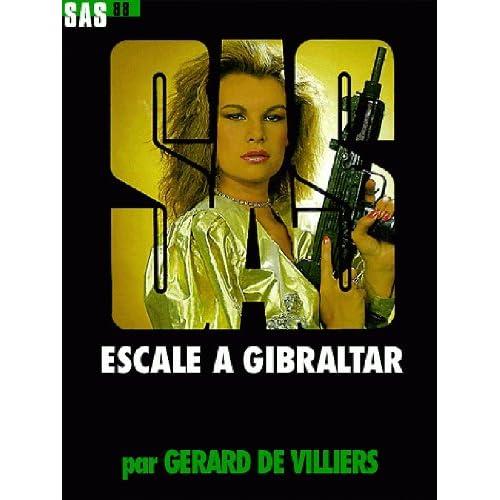 SAS n°88 : Escale à Gibraltar