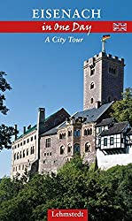 Eisenach in One Day: A City Tour