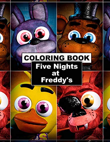Five Nights At Freddy's Coloring Book: Great Coloring Pages for Kids and Adults (Unofficial Edition)