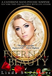 Eternal Beauty (Catherine Mans' Suspense Book 2) (English Edition)