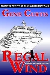 Regal Wind: A Jeanne Wilcox Adventure