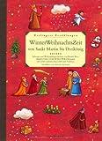 WinterWeihnachtsZeit von Sankt Martin bis Dreikönig: Esslingers Erzählungen - Hans Chr. Andersen