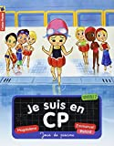 Image of Je suis en CP, Tome 3 : Jour de piscine