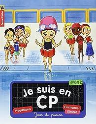 Je suis en CP, Tome 3 : Jour de piscine