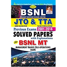 KIRAN'S BSNL JTO & TTA Previous Year Exams 2001–2016 Solved Papers (With Explanations) For BSNL MT Management Trainee (Tele-Operations) Exams ENGLISH - 2412