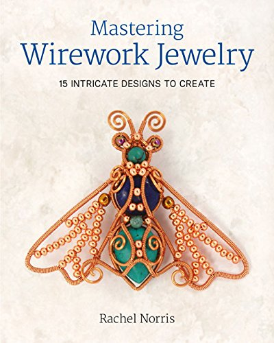mastering-wirework-jewelry