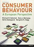 Consumer Behaviour: A European Perspective - Michael R. Solomon, Gary Bamossy, Søren Askegaard, Margaret K. Hogg