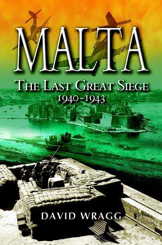 malta-the-last-great-siege-1940-1943-the-last-great-siege-1940-1943