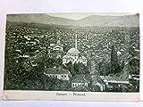 Prizrend ( Prizren ). Kosovo. Alte, seltene AK s/w, gel. als Feldpost ( 44. Res. Div. ) 1915. Ortsansicht, Vogelperspektive, Panoramablick, 1.WK