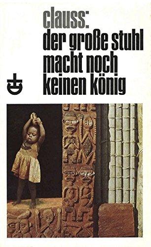 Der grosse Stuhl macht noch keinen König: Afrikanische Schüler schreiben in deutscher Sprache