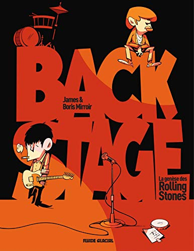 Backstage : L'histoire des Rolling Stones