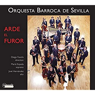 Jayme Torrens/Juan Francés de Iribarren: Arde el Furor - Andalusian Music of the 18th Century