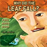Kid's books : Why Did The Leaf Fall?; (Sweet dreams)(Conversations with God), Riddles for kids. (Knowing your value; Feeling good; Social skills),( Early ... audio book to download) 2) (English Edition)