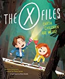 The X-Files: Earth Children are Weird. A Picture Book