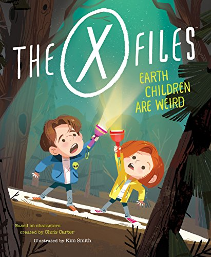 The X-Files: Earth Children Are Weird: A Picture Book (Pop Classics, Band 2) (Scary Halloween Pop-out)