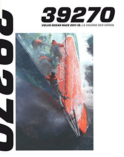 LA COURSE DES HEROS - VOLVO OCEAN RACE 2011-2012