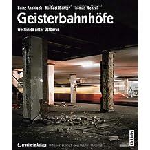 Geisterbahnhöfe - Westlinien unter Ostberlin