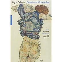 Egon Schiele. Dessins et aquarelles