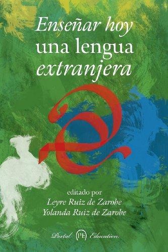 Enseñar hoy una lengua extranjera por From Portaleditions, S.L.
