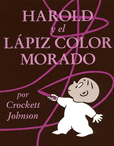 Harold y El Lápiz Color Morado (Coleccion Harper Arco Iris) por Crockett Johnson