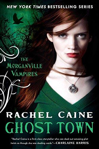 Ghost Town: The Morganville Vampires par Rachel Caine