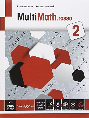 Multimath rosso. Per le Scuole superiori. Con e-book. Con espansione online: 2