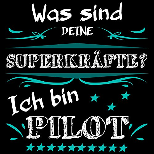 Fashionalarm Herren T-Shirt - Was sind deine Superkräfte - Pilot | Fun Shirt mit Spruch als Geschenk Idee Luftfahrzeug Führer Flug Kapitän Beruf Job Schwarz