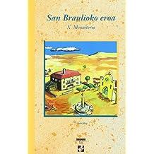 San Braulioko Eroa * 2.Urratsa (Xirimiri Bilduma)