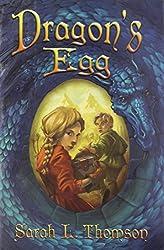 [(Dragon's Egg )] [Author: Sarah L Thomson] [Dec-2007]