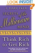 #9: Secrets of Millionaire Mind: Think Rich to Get Rich