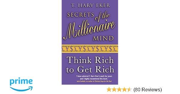 Buy Secrets Of Millionaire Mind Think Rich To Get Rich Book Online