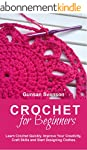 Crochet: Crochet for Beginners: Learn...