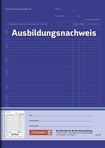 Brunnen 104257001 Berichtsheft Ausbildung/Ausbildungsnachweisheft (A4, 28 Blatt, 1 Woche je Seite)