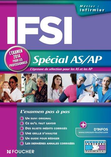 IFSI Spécial AS/AP. L'examen 2014 pour les professionnels