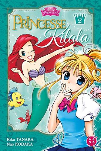 Princesse Kilala Nouvelle édition 2019 Tome 2