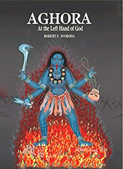 aghora at the left hand of god pdf free