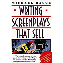 Writing Screenplays That Sell by Michael Hauge (1991-08-16)