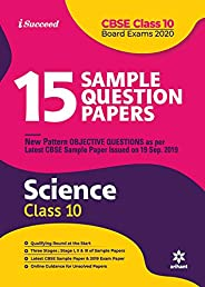 15 Sample Question Paper Science Class 10th CBSE 2019-2020