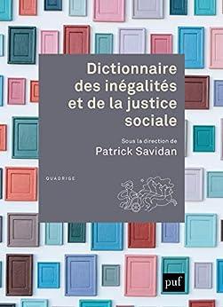 Dictionnaire des inégalités et de la justice sociale (Dictionnaires Quadrige)