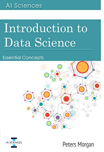 Introduction to Data Science: Essential Concepts (English Edition)