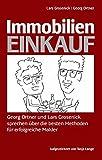 Immobilien-Einkauf: Georg Ortner und Lars Grosenick sprechen über die besten