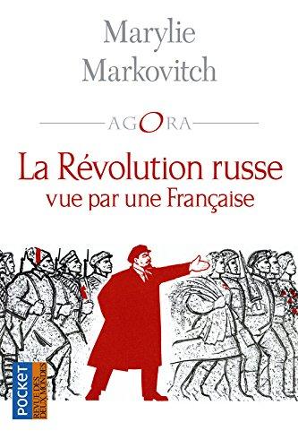 La Rvolution Russe vue par une Franaise