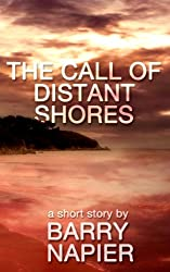 The Call of Distant Shores (English Edition)