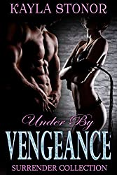 Under By Vengeance (Romantic Suspense Spies) (Surrender Collection Book 3)