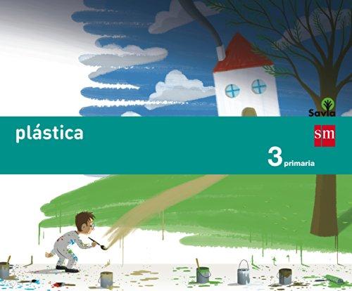 Savia, Plástica, 3 Educación Primaria par Rita Noguera Ricardi, Sandra Sevita Fava