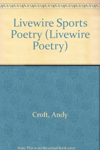 Livewire Sports Poetry (Livewire Poetry)