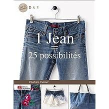 1 jean = 25 possibilités : customisez et détournez vos basiques