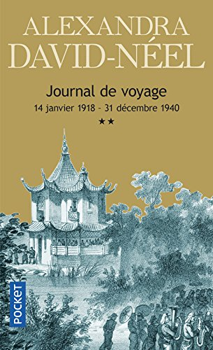 Journal de voyage, tome 2 : Lettres à son mari (14 janvier 1918 - 31 décembre 1940)