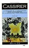 Le problème de la connaissance dans la philosophie et la science des temps modernes, tome 2 par Cassirer