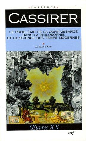 Le problème de la connaissance dans la philosophie et la science des temps modernes, tome 2 par Ernst Cassirer